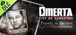 Omerta: City of Gangsters: Damsel in Distress