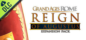 Grand Ages: Rome - The Reign of Augustus