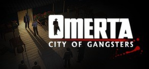 Omerta - City of Gangsters