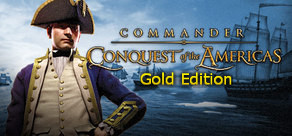 Commander: Conquest of the Americas Gold Edition