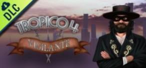 Tropico 4: Vigilante