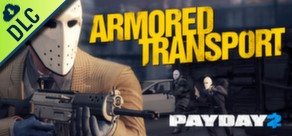 Payday 2 - The Armored Transport