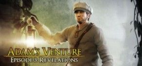 Adam's Venture Ep. 3 - Revelations