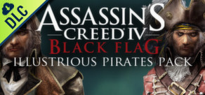 Assassin's Creed IV: Black Flag - Illustrious Pirates Pack