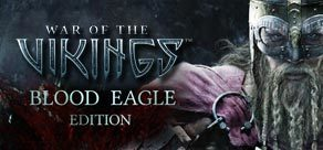 War of the Vikings - Blood Eagle Edition