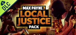 Max Payne 3 - Local Justice Pack