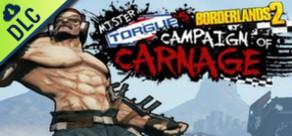 Borderlands 2: Mr Torgue's Campaign of Carnage