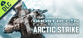Tom Clancy's Ghost Recon Future Soldier - Arctic Strike Map Pack