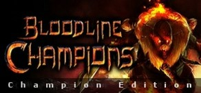 Bloodline Champions - Champion Edition