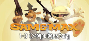 Sam and Max 1-3 Complimentary