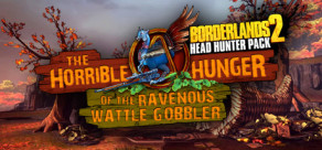 Borderlands 2: Headhunter 2: Wattle Gobbler (MAC)