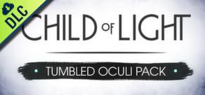 Child of Light: Tumbled Oculi Pack