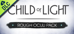 Child of Light: Rough Oculi Pack