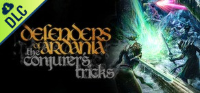 Defenders of Ardania: The Conjuror's Tricks