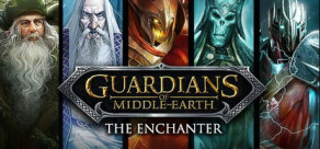 Guardians of Middle-earth: The Enchanters