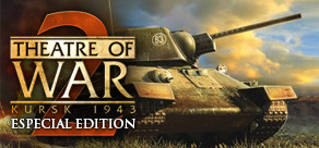 Theatre of War 2: Kursk 1943 - Especial Edition