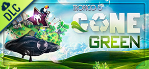 Tropico 5: Gone Green