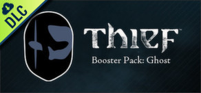 THIEF: Booster Pack - Ghost