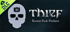 THIEF: Booster Pack - Predator