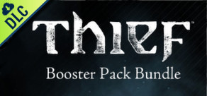 THIEF: Booster Pack - Bundle
