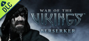 War of the Vikings – Berseker