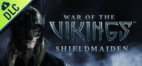 War of the Vikings – Shield Maiden