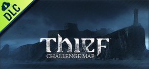 THIEF: The Forsaken - Challenge Map