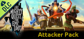 The Mighty Quest for Epic Loot - Attacker Pack