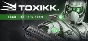 TOXIKK