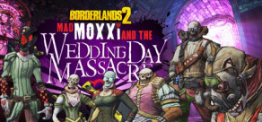 Borderlands 2: Headhunter 4: Wedding Day Massacre