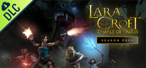 Lara Croft and The Temple of Osiris - Season Pass