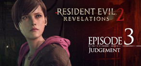 Resident Evil Revelations 2: Episodio 3 - Judgment