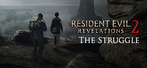 Resident Evil Revelations 2: Episodio Extra - The Struggle