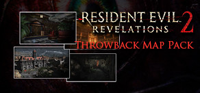 Resident Evil Revelations 2: Raid Mode: Throwback Map Pack