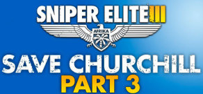 Sniper Elite III - Save Churchill Part 3: Confrontation