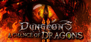 Dungeons 2 – A Chance Of Dragons