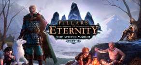 Pillars of Eternity - The White March: Part 2