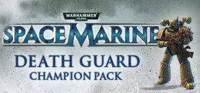 Warhammer 40,000: Space Marine: Death Guard Champion Chapter Pack