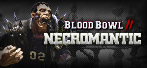 Blood Bowl 2 - Necromantic
