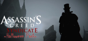 Assassin's Creed Syndicate - Halloween's Pack