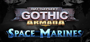 Battlefleet Gothic: Armada - Space Marines