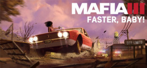Mafia III - Faster Baby