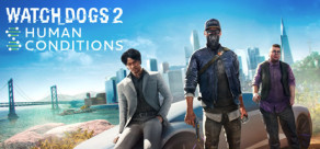 Watch_Dogs 2 - Human Conditions