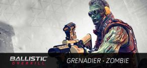 Ballistic Overkill: Grenadier Zombie