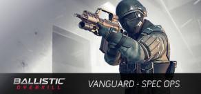 Ballistic Overkill: Vanguard SpecOps