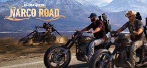 Tom Clancy's Ghost Recon - Wildlands: Narco Road