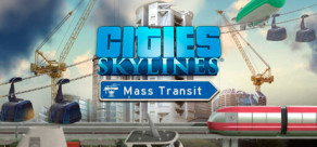 Cities: Skylines - Mass Transit
