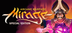 Mirage: Arcane Warfare - Special Edition