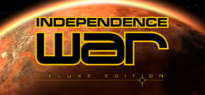 Independence War - Deluxe Edition