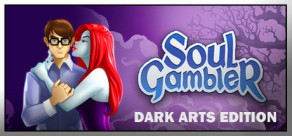 Soul Gambler: Dark Arts Edition